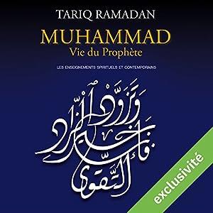 Muhammad Vie du prophète | Livre audio