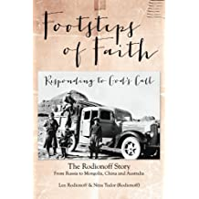 Footsteps of Faith - Responding to God's Call: Mongolia > China > Australia, The Rodionoff Story