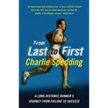 From Last to First: A long-distance runner's journey from failure to success