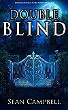 Double Blind: a dark psychological murder mystery set in a cult (Morton Murder Mystery Book 3)