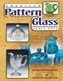 American Pattern Glass Table, Gene Florence and Cathy Florence, 1574325469