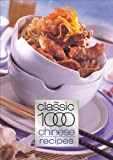 The Classic 1000 Chinese Recipes, Wendy Hobson, 0572028490