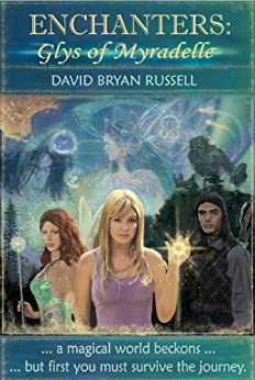 Enchanters: Glys of Myradelle by [Russell, David Bryan]
