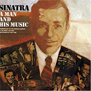 Sinatra: A Man And His Music