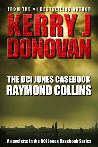 The DCI Jones Casebook: Raymond Collins