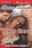 Where There Is Hope, Tianna Xander, 1622424050
