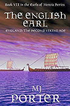 The English Earl (The Earls of Mercia Book 7) by [Porter, M J]