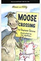 Moose Crossing (Moose and Hildy Book 2) Kindle Edition