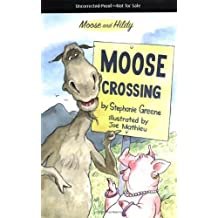 Moose Crossing (Moose and Hildy Book 2)