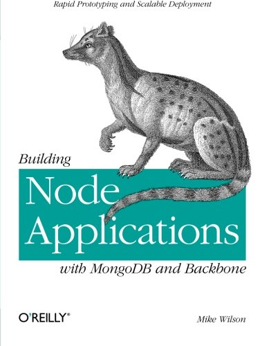 Book : Building Node Applications with MongoDB and Backbo...
