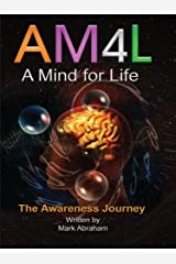 A Mind For Life: The Awareness Journey Kindle Edition