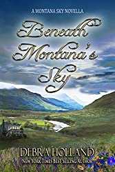 Beneath Montana's Sky: A Montana Sky Novella (The Montana Sky Series Book 0)