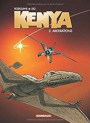 Kenya, tome 3 : Aberrations