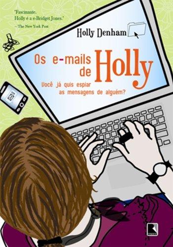 Os E-mails De Holly