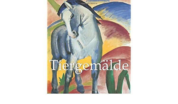 Tiergem?lde (German Edition)