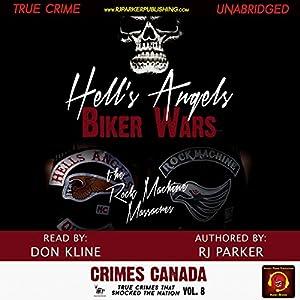 Hell's Angels Biker Wars: The Rock Machine Massacres Audiobook