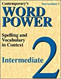 Word Power, Intermediate 2 - Reading Level 3. 6-6. 9, McGraw-Hill Staff, 0844203777