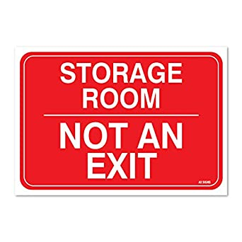 "Storage Room Not an Exit Sign, Large 10 X 7"" Inch Vinyl Sticker,"