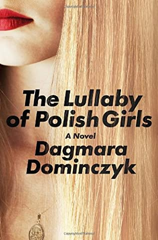 book cover of The Lullaby of Polish Girls