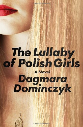 Download The Lullaby of Polish Girls: A Novel ebook