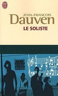 Le soliste : roman, Dauven, Jean-François