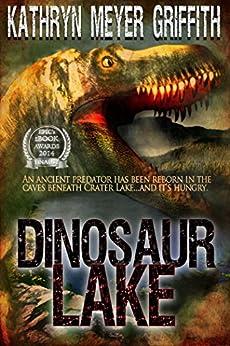 Dinosaur Lake by [Griffith, Kathryn Meyer]