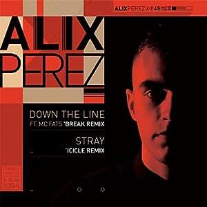Down the Line(Break Rmx)/Stray(Icicle Rmx) [Vinyl]