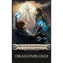 Dragonblood: Book 2 of the Coiling Dragon Saga