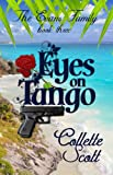 Eyes on Tango (The Evans Family Book 3)