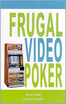 \\OFFLINE\\ Frugal Video Poker By Jean Scott, Viktor Nacht (2006) Paperback. Gefle article Visual Carreras Enter empresa