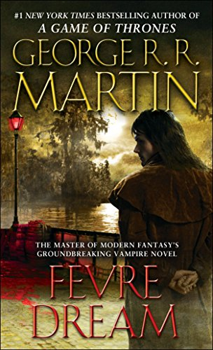 Fevre Dream: A Novel (List Of Cities And Counties In Mississippi)