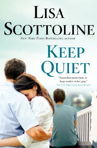 Keep Quiet by [Scottoline, Lisa]