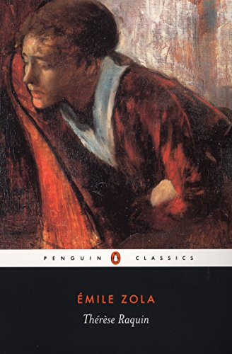 Therese Raquin (Penguin Classics) (The Great Pain Deception)
