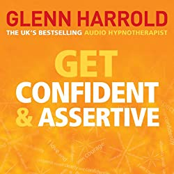 Get Confident and Assertive