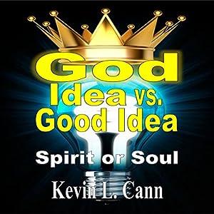 God Idea vs. Good Idea Audiobook