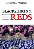 : Blackshirts and Reds: Rational Fascism and the Overthrow of Communism