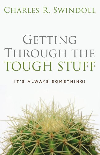 Getting Through the Tough Stuff: It's Always Something! for $<!--$5.00-->