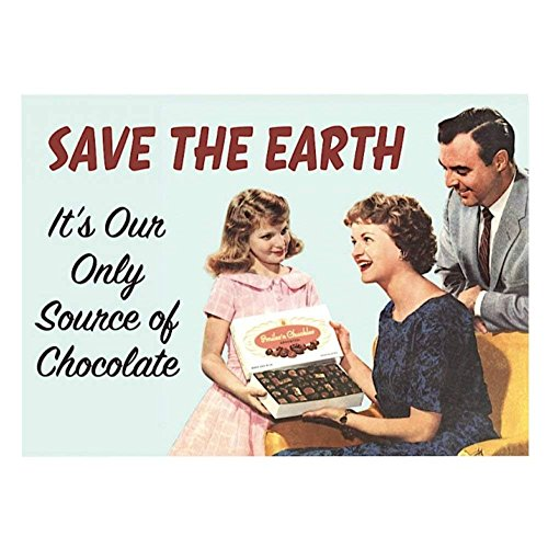(Pritties Accessories Retro Humour Save The Earth Refrigerator Magnet Metal Novelty Funny Gift Chocolate)