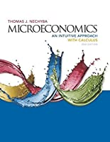 Microeconomics: An Intuitive Approach with Calculus, 2nd Edition Front Cover