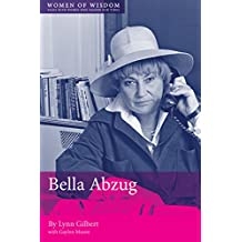 Bella Abzug: Women of Wisdom