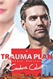Trauma Plan (Grace Medical)