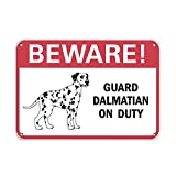 Beware! Guard Dalmatian On Duty Pet Animal Sign LABEL DECAL STICKER Sticks to Any Surface 10x7