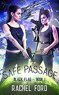 Safe Passage (Black Flag Book 1)