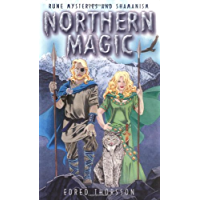 Northern Magic: Rune Mysteries and Shamanism: Mysteries of the Norse, Germans and English (Llewellyn's World Magic Series)
