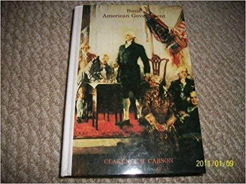 Basic American Government Clarence Buford Carson