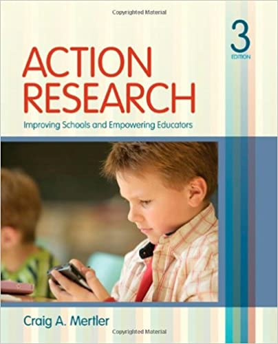 Action Research Improving Schools and Empowering Educators