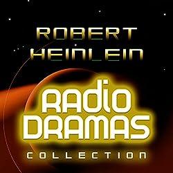 Robert Heinlein Radio Dramas