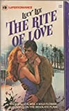 The Rite of Love, Lucy Lee, 037370044X