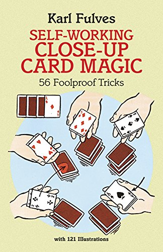 (Self-Working Close-Up Card Magic: 56 Foolproof Tricks (Dover Magic Books) )