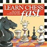 Learn Chess Fast, Raymond Keene and Nancy K. Stewart, 0970472943